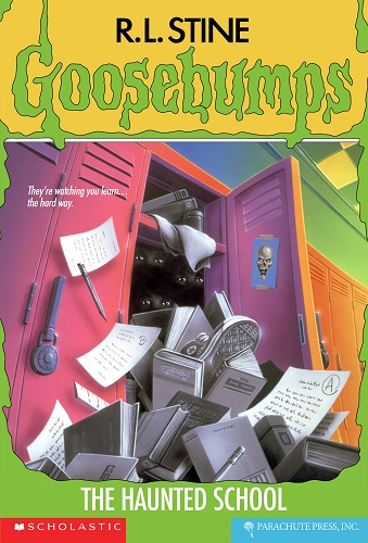 Goosebumps The Haunted School by R.L.Stine