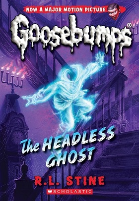 Goosebumps The Headless Ghost by R.L.Stine