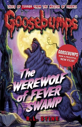 Goosebumps  The Werewolf of Fever Swamp by R.L.Stine