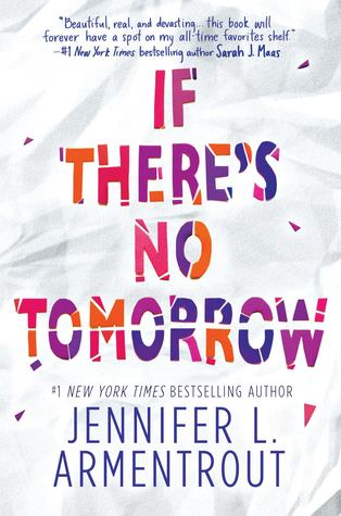 If There No Tomorrow Book by Jennifer Armentrout