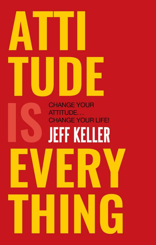ATTITUDE IS EVERYTHING (English, Ebook, Jeff Keller)
