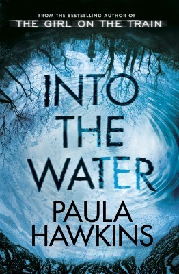 Into the Water Novel by Paula Hawkins