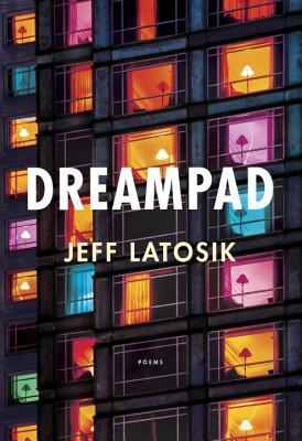 Dreampad by Jeff Latosik (ebook pdf) a poem