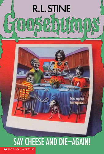 Goosebumps say cheese and die again by R.L.Stine