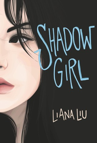 Shadow Girl Book by Liana Liu (ebook pdf format)