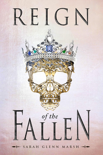 Reign of the Fallen Book by Sarah Glenn Marsh