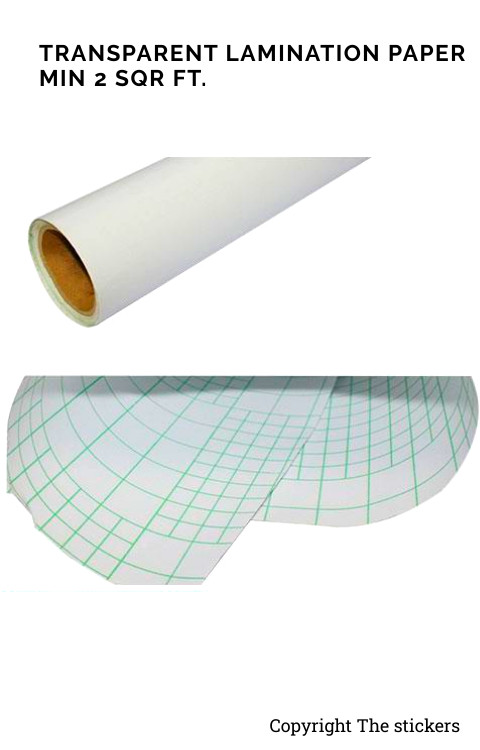 Transparent Lamination paper roll Min(2 sqr ft.)- The stickers