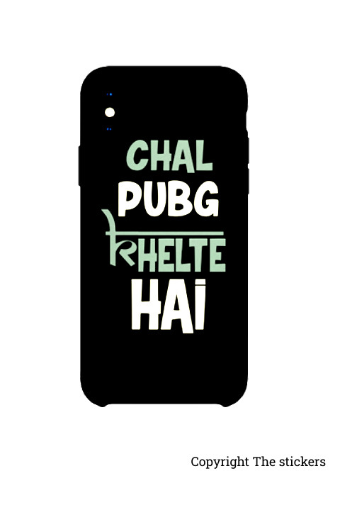 Chal Pubg Khelte Hai - Mobile Wrapping Paper for Any mobile phone - The stickers