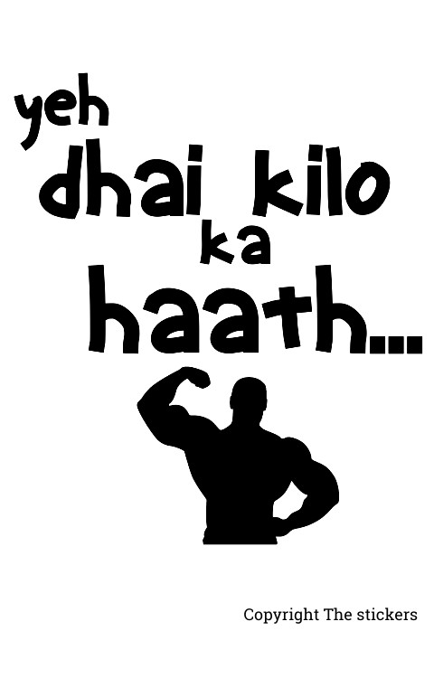 Ye dhai kilo ka hath hai 2.0x4.0 inch - The stickers